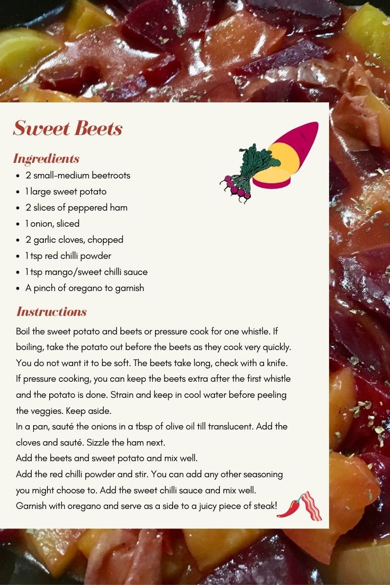 Sweet potato beetroot gravy with peppered ham in mango chilli sauce